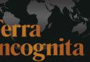 Terra Incognita: 100 mappe per sopravvivere